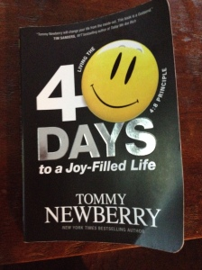 40 Days to a Joy-Filled Life, by Tommy Newberry